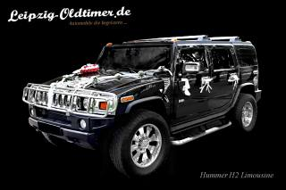 Leipzig-Oldtimer.de - HUMMER H2 mieten (Hochzeitsauto-Vermietung Limousinenservice Leipzig)